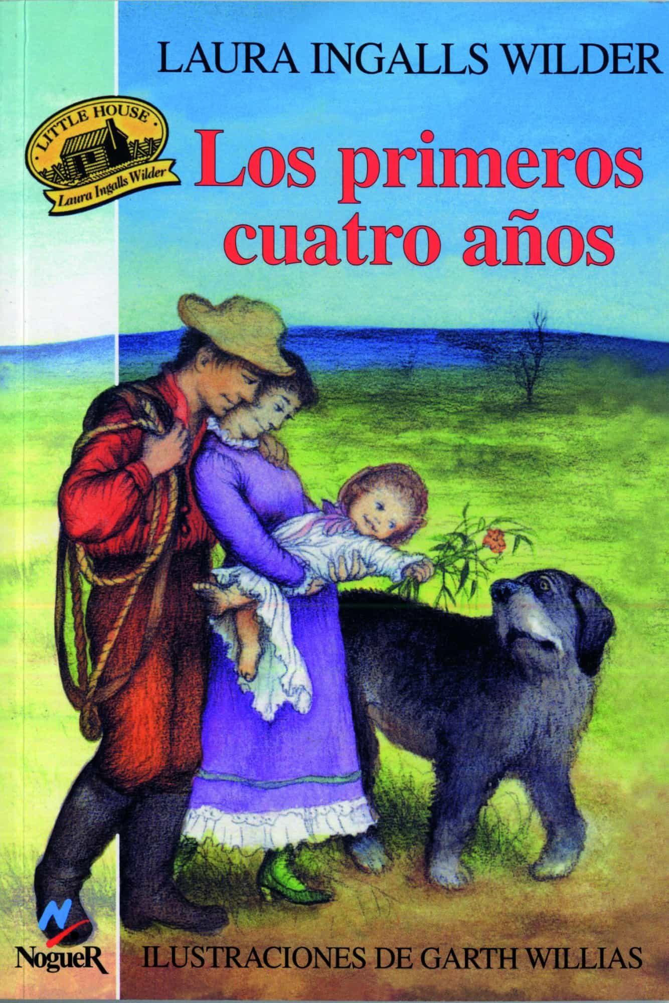 Los Primeros Cuatro Años (little House 1) por Laura Ingalls Wilder epub