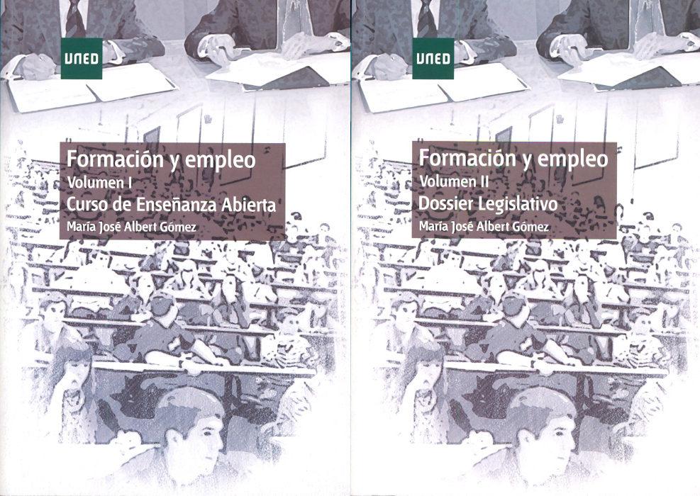 Formacion Y Empleo (2 Vols.) por Maria Jose Albert Gomez