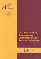La Competencia En Comunicacion Lingüistica En Las Areas Del Curri Culo por Teodoro Alvarez Angulo epub