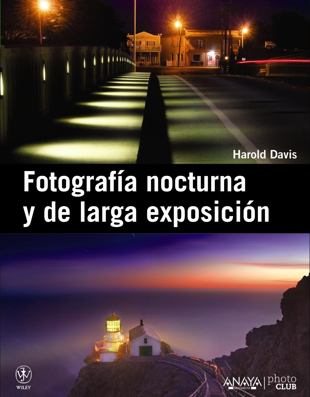 Fotografia Nocturna Y De Larga Exposicion Harold Davis Comprar