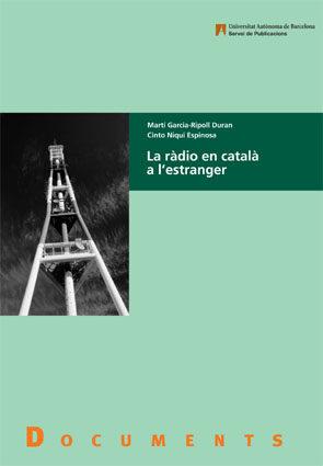 La Radio En Catala A L Estranger por Martin Garcia-ripoll Montijano epub