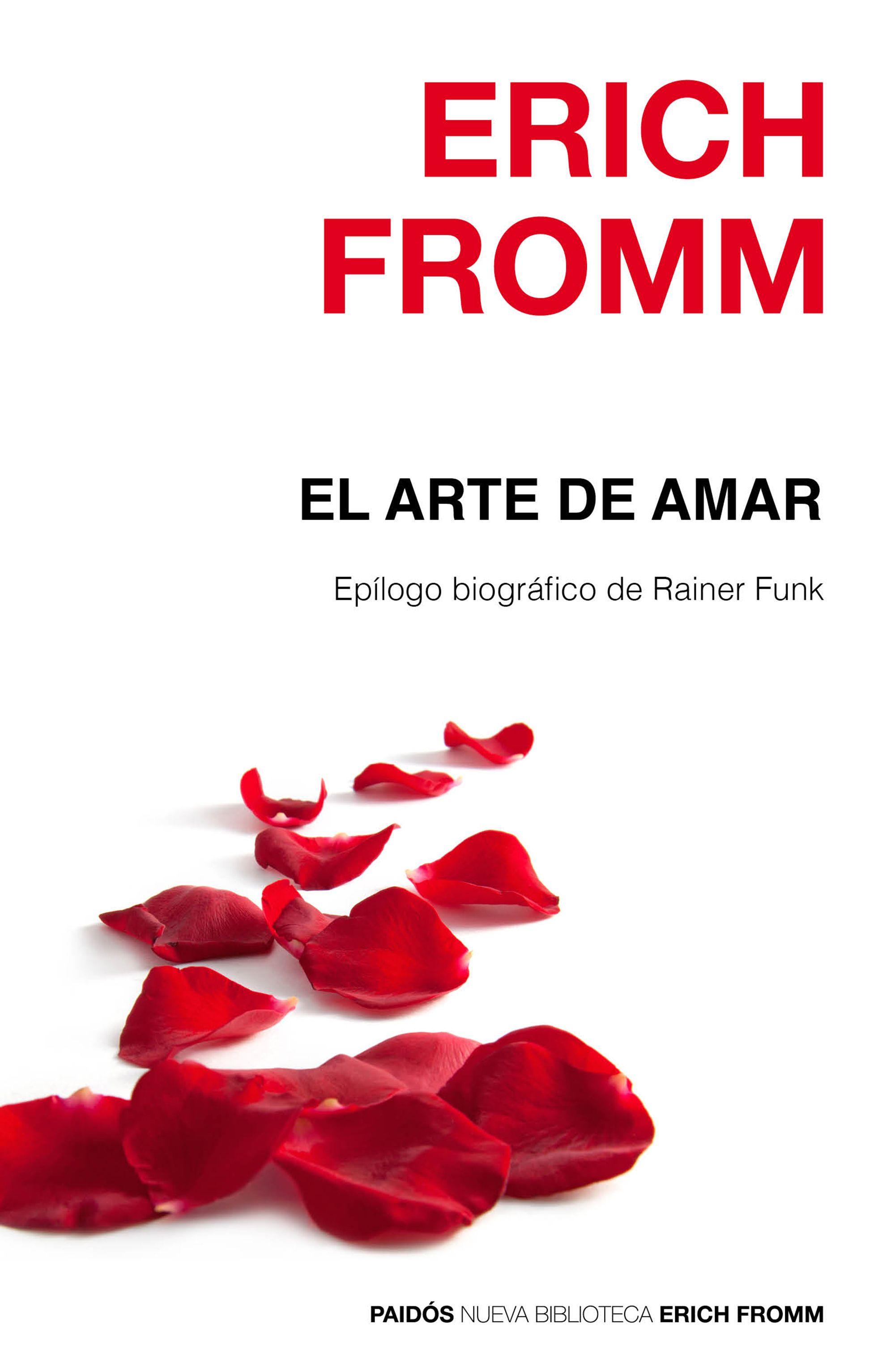 El arte de amar epilogo de rainer funk erich fromm 9788449331893