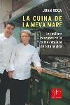 La Cuina De La Meva Mare. Les Millors Receptes De La Cuina Catala Na por Joan Roca