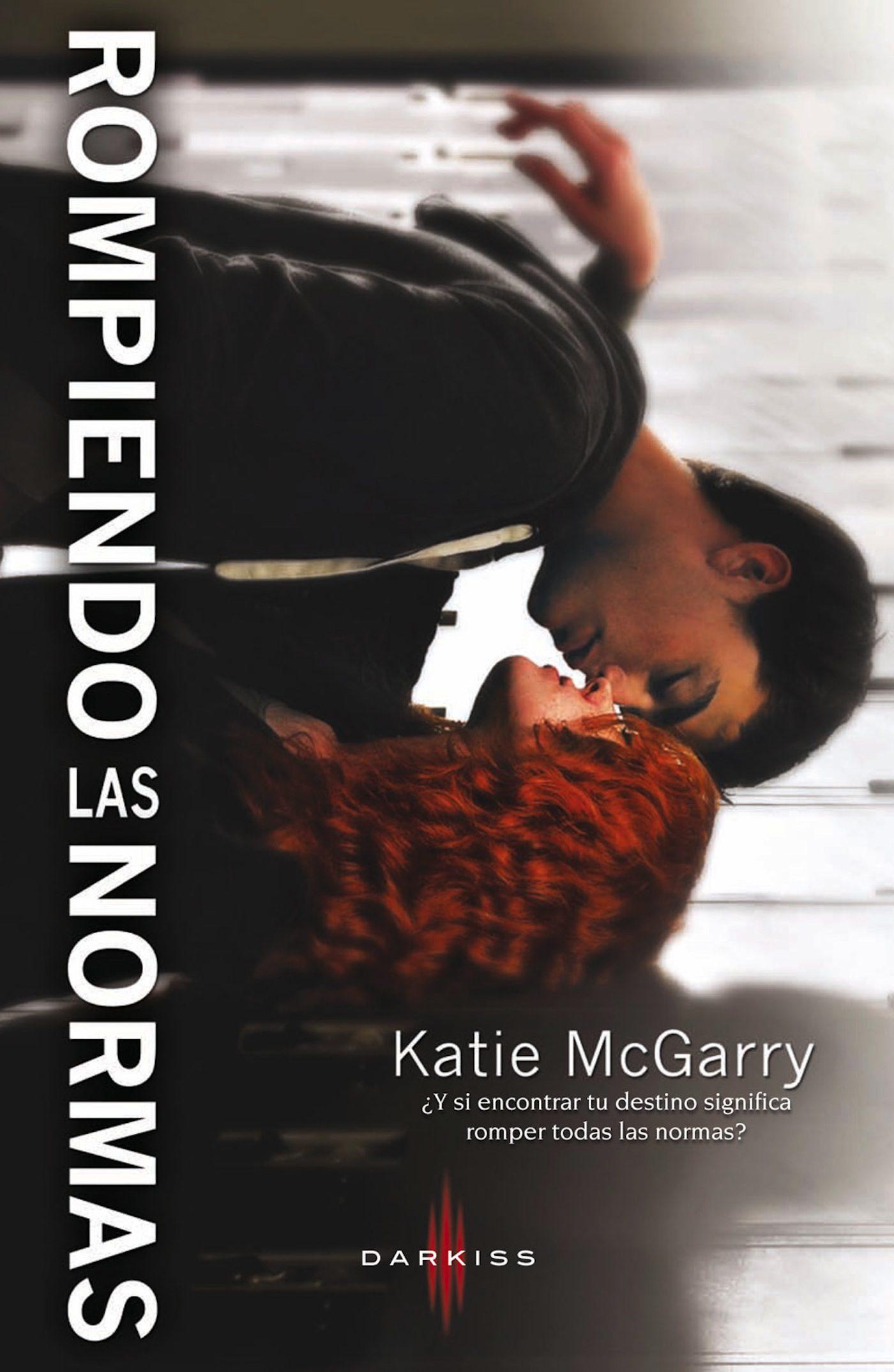 Resultado de imagen de Rompiendo las Normas - Katie McGarry