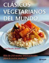 Clasicos Vegetarianos Del Mundo por Celia Brooks Brown