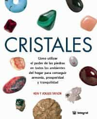 Cristales por Ken Taylor;                                                                                    Joules Taylor