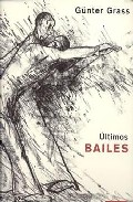Ultimos Bailes por Gunter Grass
