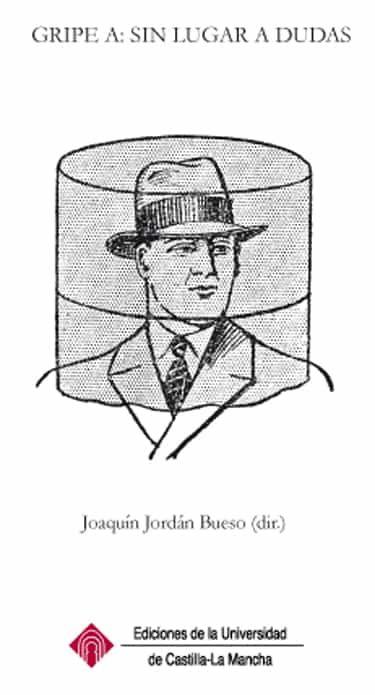 Gripe A: Sin Lugar A Dudas por Joaquín Jordán Bueso epub