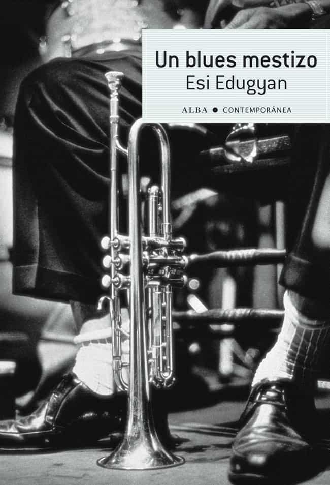 Un Blues Mestizo   por Esi Edugyan