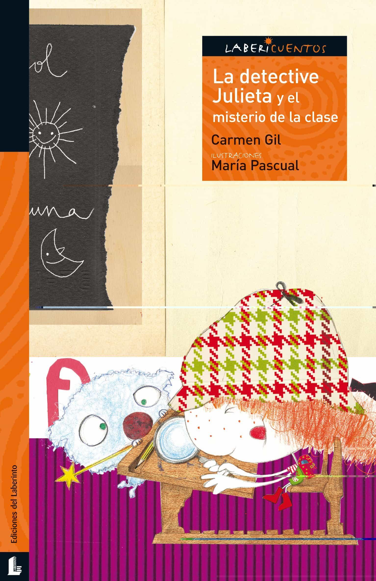 La Detective Julieta Y El Misterio De La Clase (labericuentos) por Carmen Gil epub