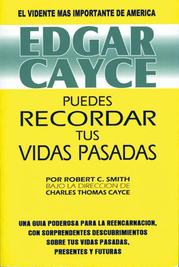edgar cayce: puedes recordar tus vidas pasadas-robert c. smith-9788487476693