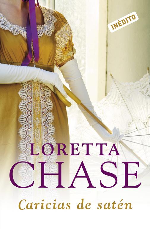 Caricias De Saten por Loretta Chase