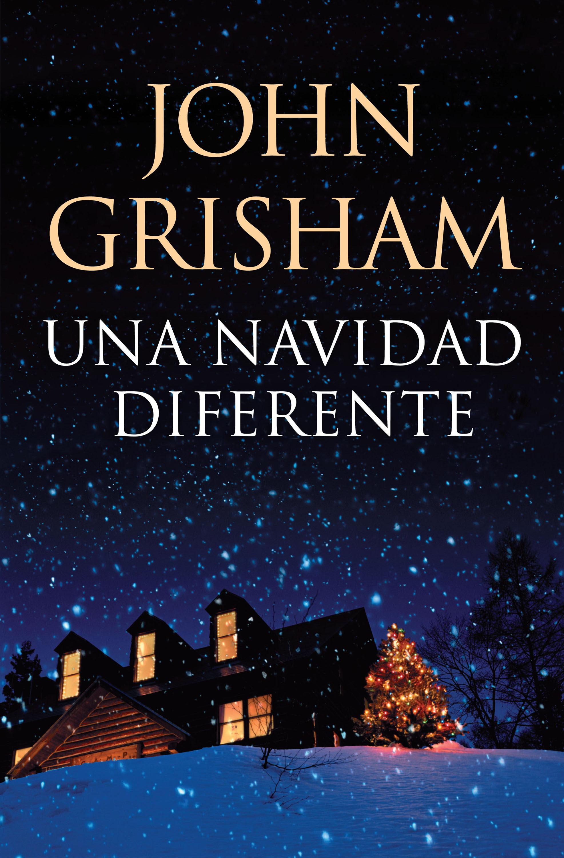 Una navidad diferente, John Grisham