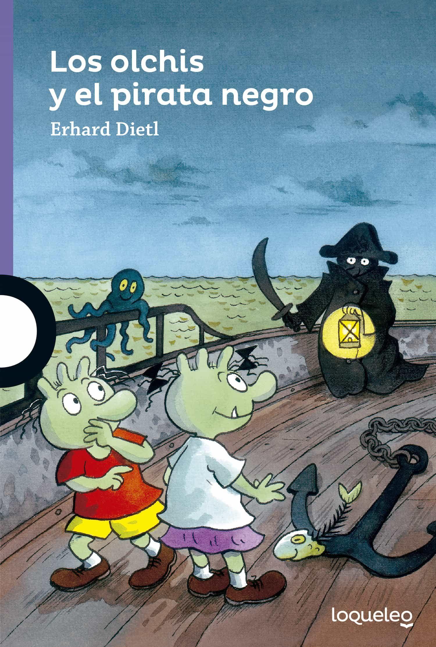 Los Olchis Y El Pirata Negro por Erhard Dietl