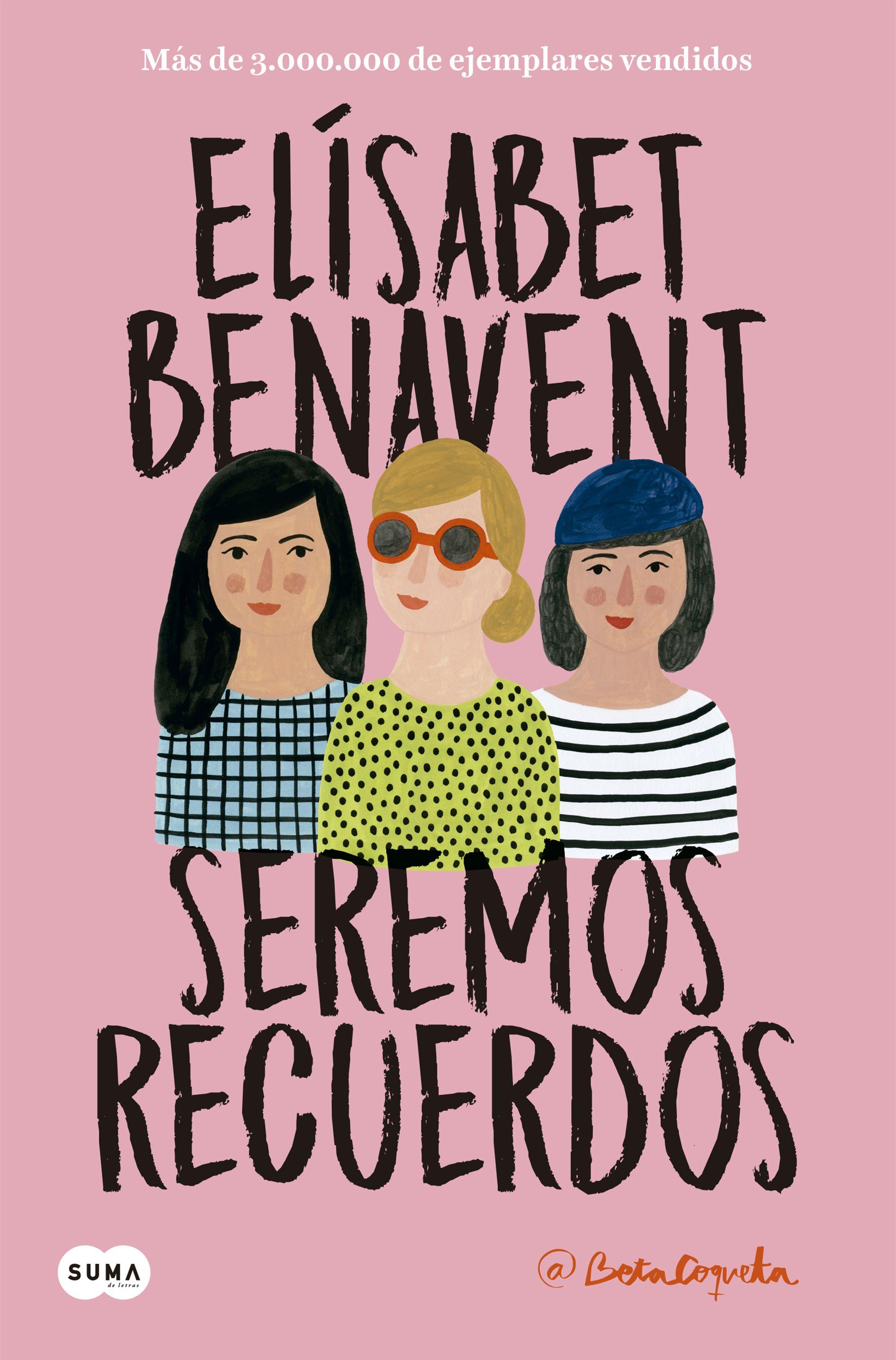 seremos recuerdos (canciones y recuerdos 2) (ebook)-elisabet benavent-9788491292593