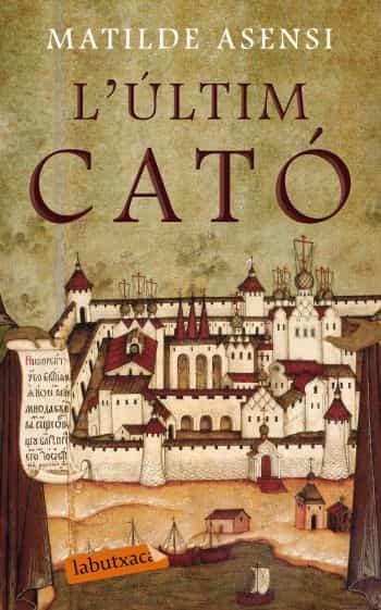 L Ultim Cato por Matilde Asensi epub