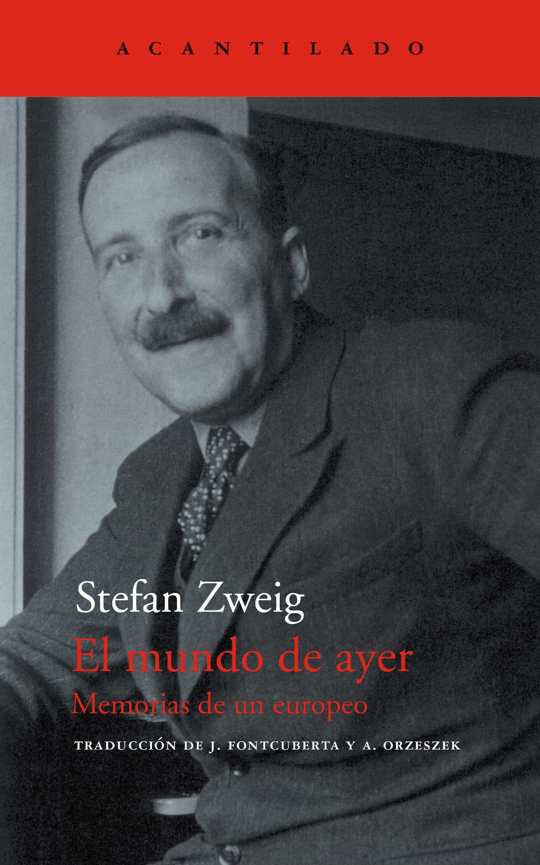 El Mundo De Ayer   por Stefan Zweig