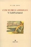 Con Nubes Y Animales Y Fantasmas por Pilar Adon epub