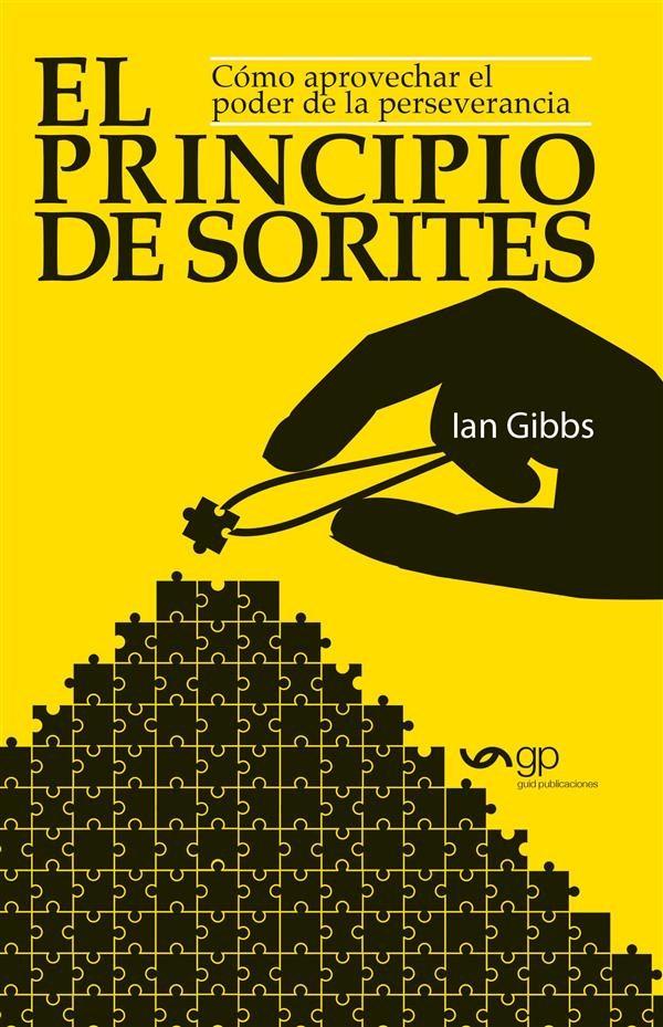 El Principio De Sorites   por Ian Gibbs