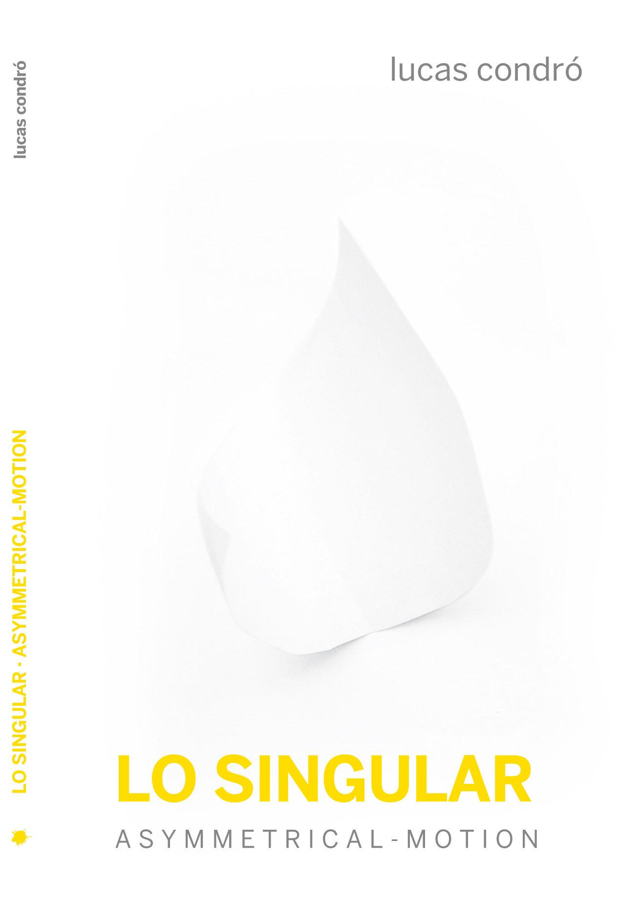 Lo Singular por Lucas Pablo Condro