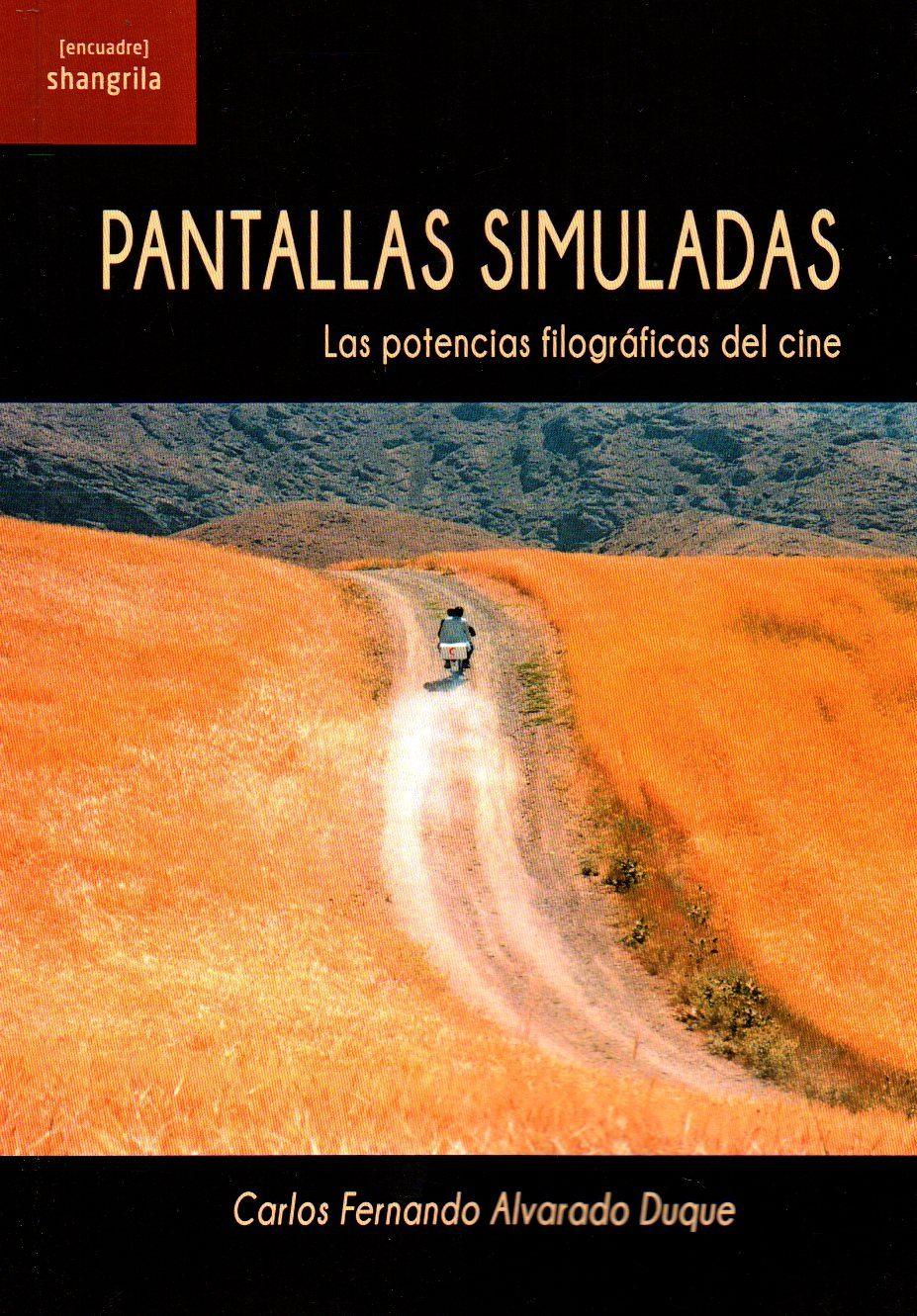 PANTALLAS SIMULADAS | CARLOS FERNANDO ALVARADO DUQUE | Comprar libro ...