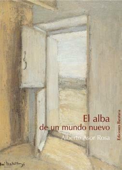 El Alba De Un Mundo Nuevo por Alberto Asor Rosa epub