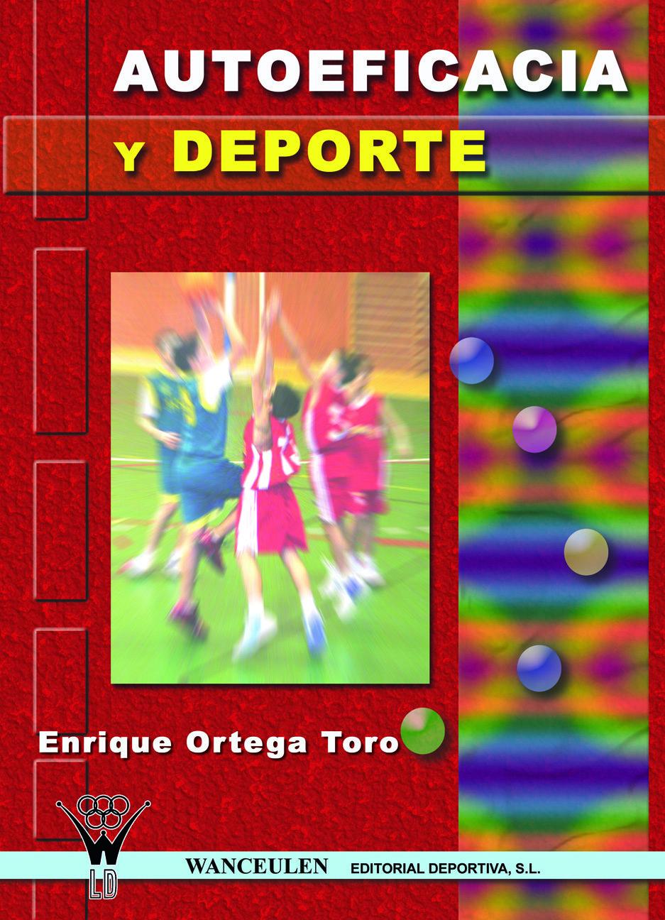 Autoeficacia Y Deporte por Enrique Ortega Toro epub