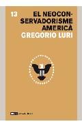 El Neoconservadurisme America por Gregori Luri