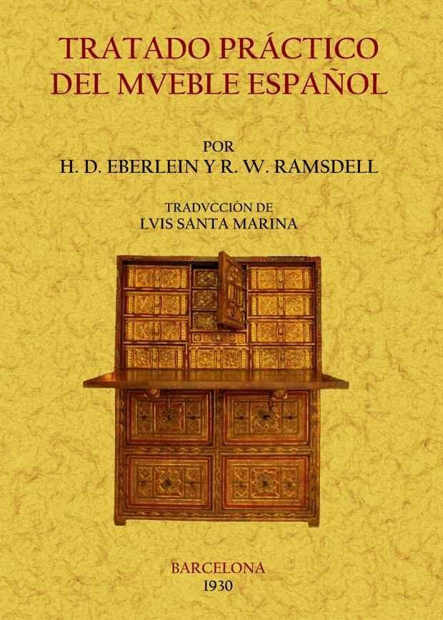 Nice Tratado Practico Del Mueble Español (ed. Facsimil) Harold Donaldson  Eberlein 9788497616393