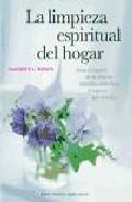 La Limpieza Espiritual Del Hogar por Kathryn L. Robyn