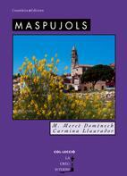 Maspujols por Maria Merce Domenech;                                                                                                                                                                                                          Carmina Llaurador epub