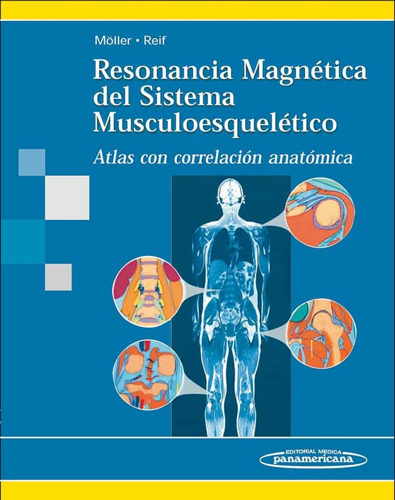 RESONANCIA MAGNETICA DEL SISTEMA MUSCULOESQUELETICO. ATLAS CON CO ...
