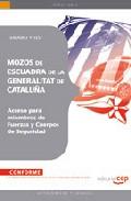 Mozos De Escuadra De La Generalitat De Cataluña (acceso Para Miem Bros De Fuerzas Y Cuerpos De Seguridad). Temario Y Test por Vv.aa. epub