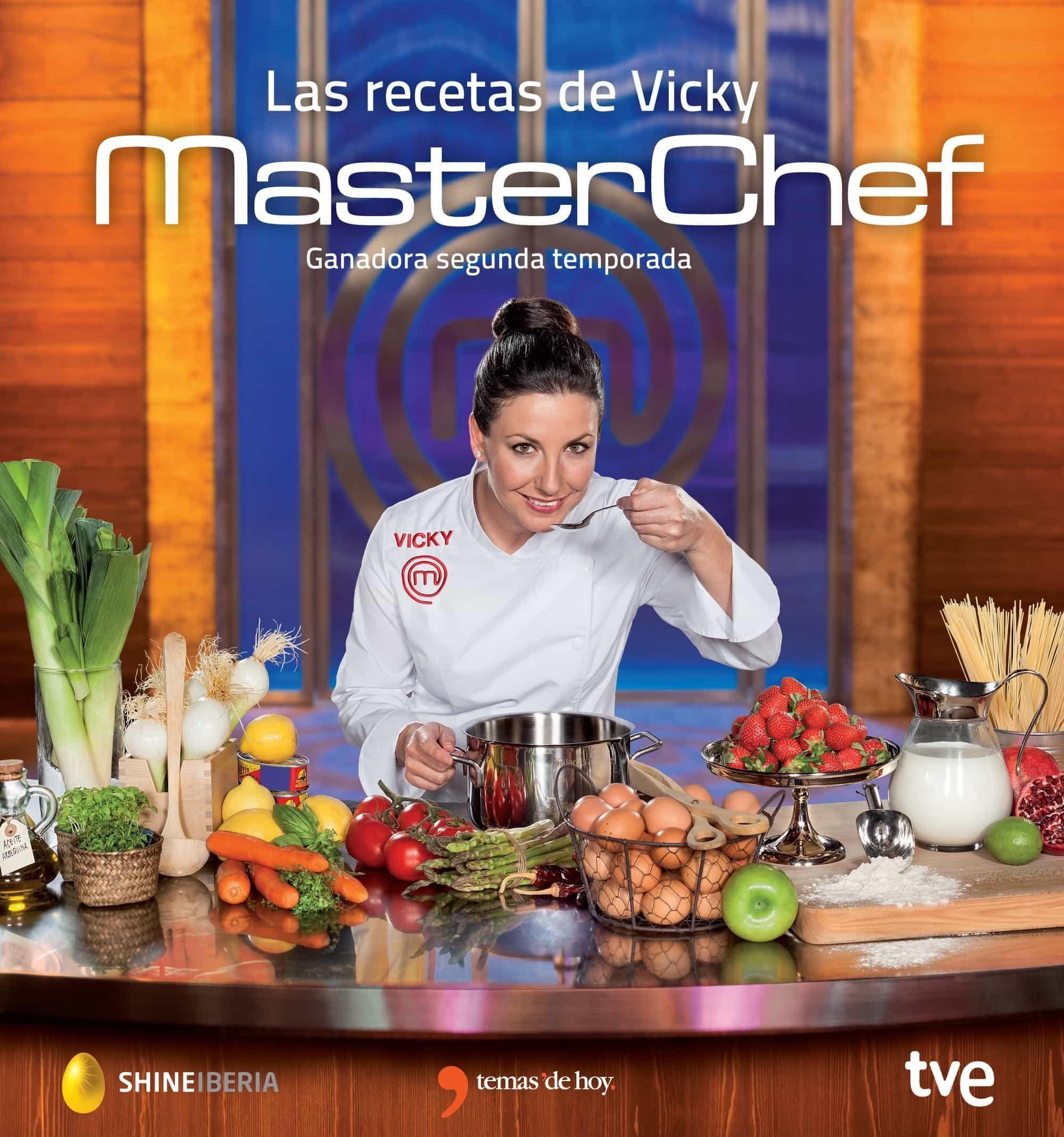 Recetas De Cocina Masterchef | Las Recetas De Vicky Masterchef Segunda Temporada Vv Aa