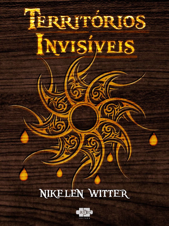 Territórios Invisiveis   por Nikelen Witter epub