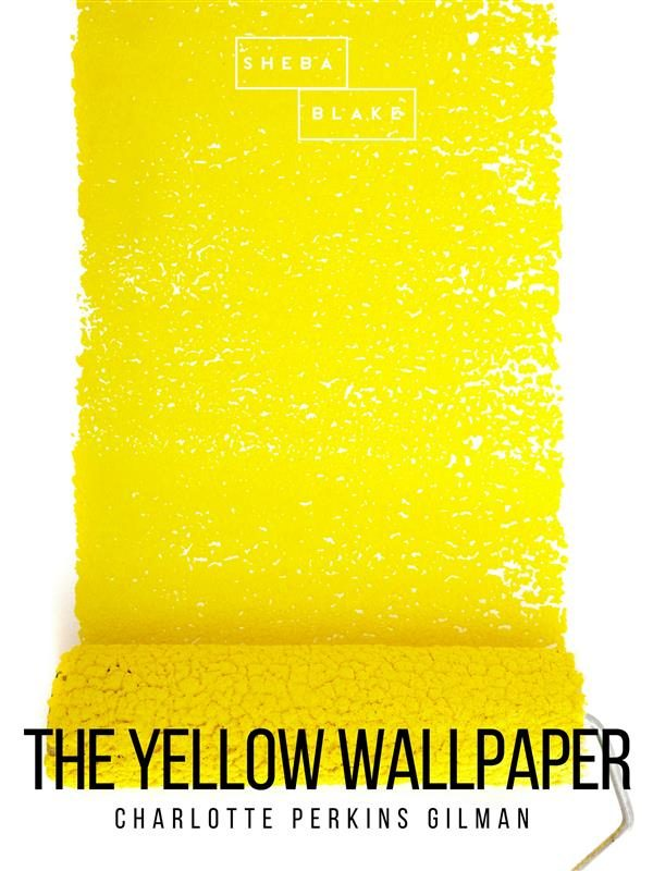 The Yellow Wallpaper Ebook 9788827599693