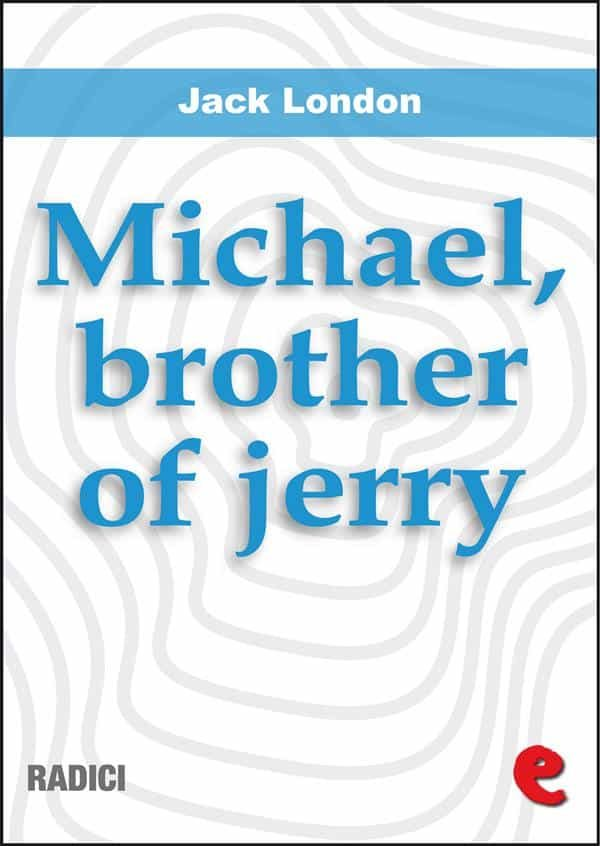 Michael, Brother Of Jerry (Radici)