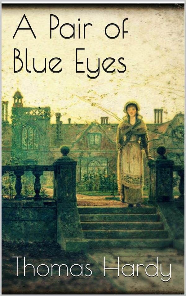 A pair of blue eyes ebook hardy thomas descargar libro pdf o epub a pair of blue eyes ebook 9788892557093 fandeluxe Document