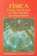 Fisica Para Ciencias E Ingenieria, Un Enfoque Moderno 1 por Jay M. Pasachoff