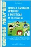 descargar CIENCIAS NATURALES: APRENDER A INVESTIGAR EN LA ESCUELA pdf, ebook