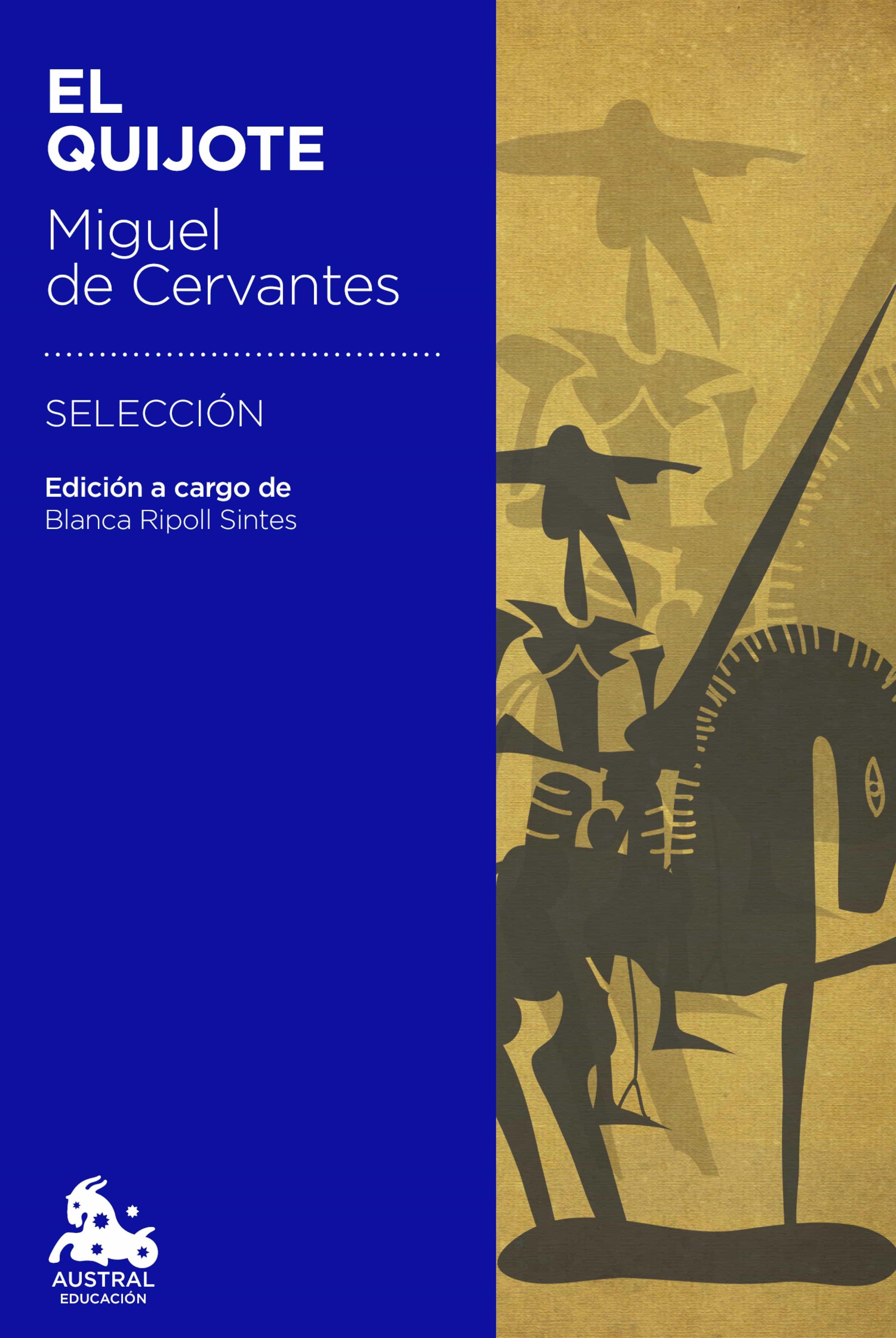El Quijote: Edición a cargo de Blanca Ripoll Sintes
