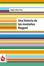 Una historia de las montañas Ragged: (low cost). Edición limitada (Ediciones Fénix)