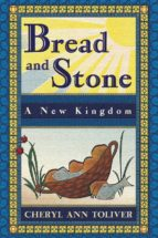Bread and Stone-A New Kingdom (English Edition)