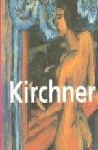 Kirchner : 1880-1938 (Focus)