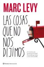 LAS COSAS QUE NO NOS DIJIMOS (EBOOK)