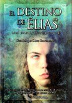 El destino de Élias. Un mar diferente (Narrativa fantástica)