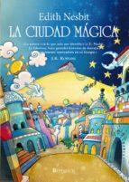 La ciudad mágica (Libros De Pan)