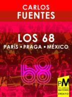 LOS 68: PARÍS, PRAGA, MÉXICO (EBOOK)