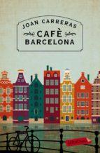 Cafè Barcelona: Premi Ciutat de Barcelona 2014 (LB)