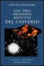 Tres primeros minutos del universo, los (Alianza Ensayo)